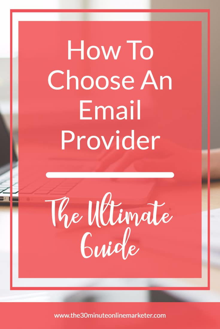 How to choose an email provider - the ultimate guide