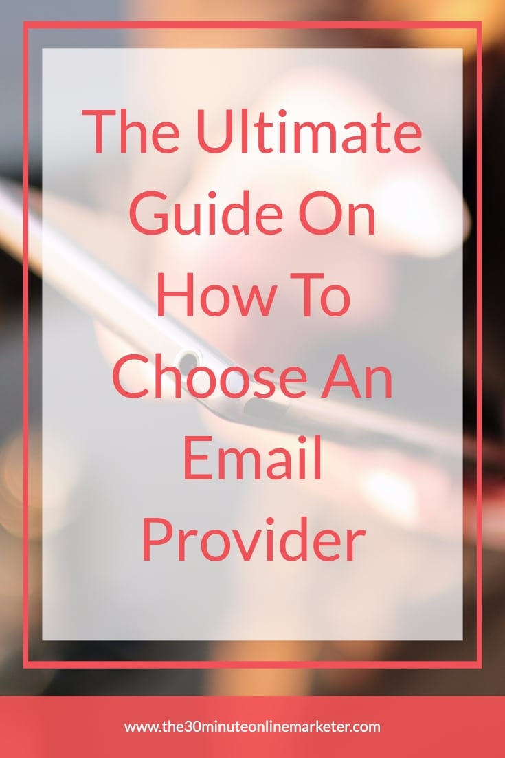 The ultimate guide on how to choose an email provider that suits you