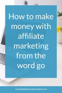 How to make money with affiliate marketing with a new blog