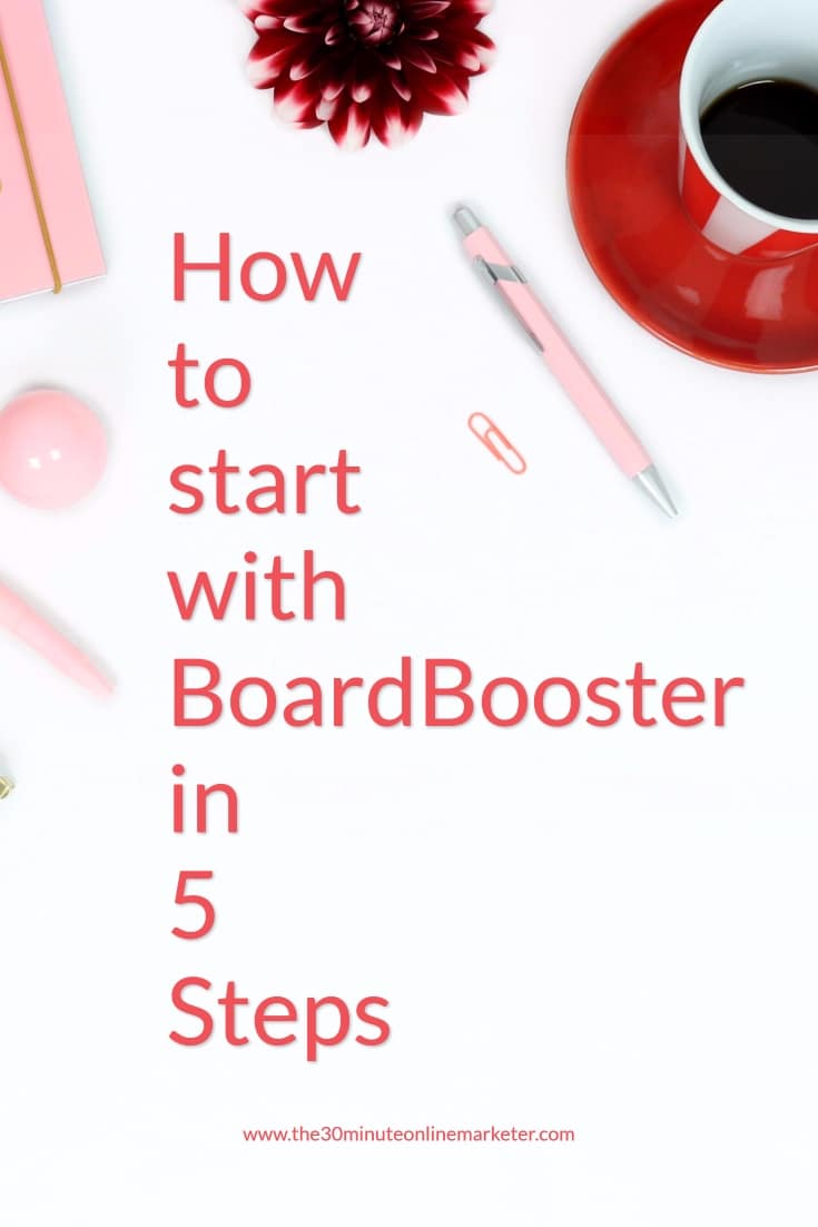 Do you want to learn how to save time and make money with BoardBooster? Check out this post to find out the 5 things every beginner should do