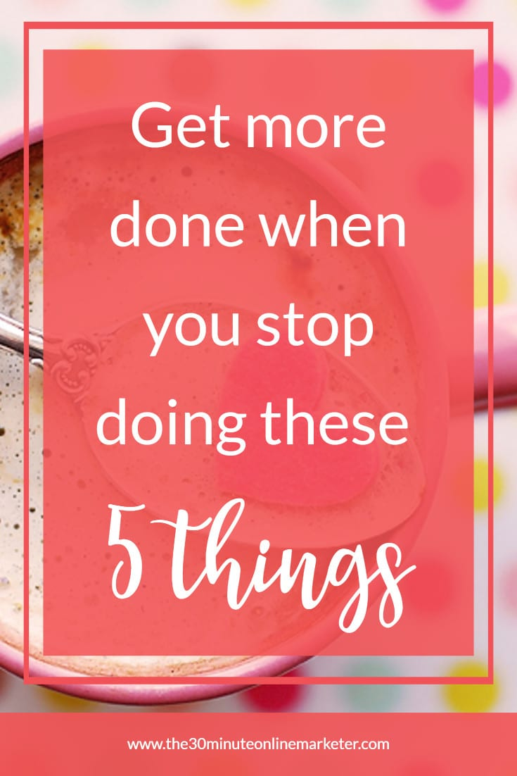 Stop doing these 5 things