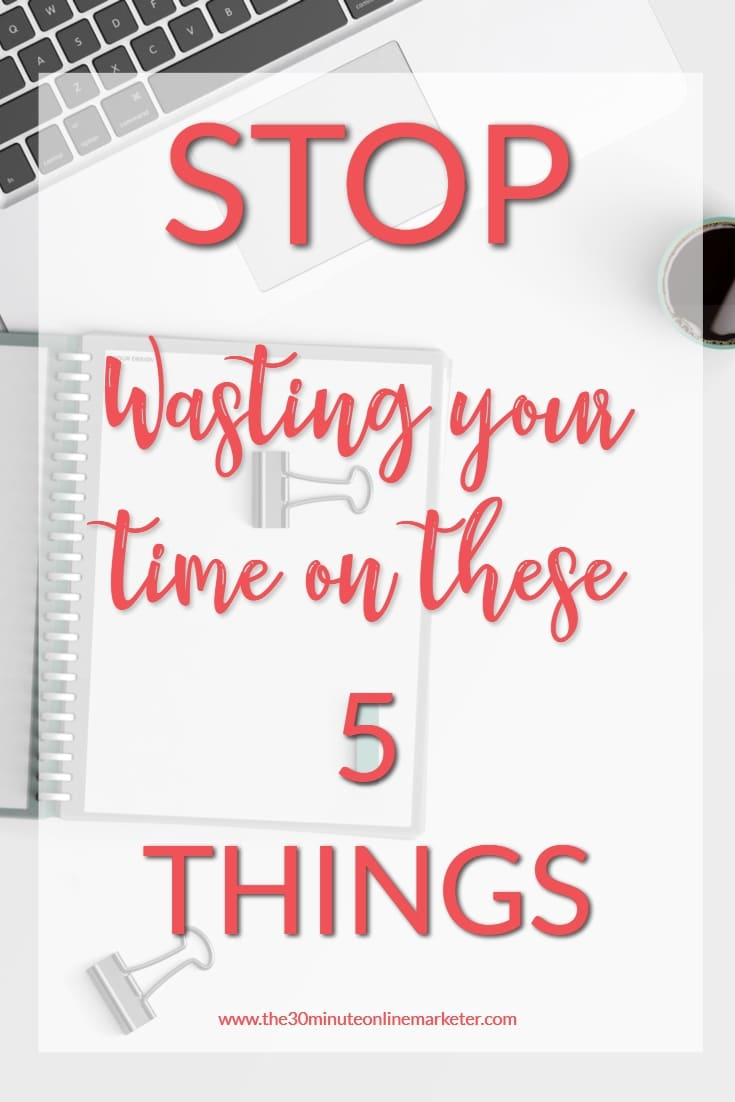 Get more done when you stop doing these 5 things