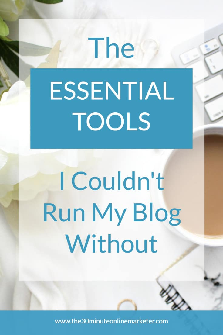 Essential tools you need to run a blog