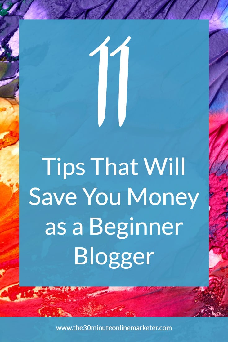 11 things you can do to save money blogging