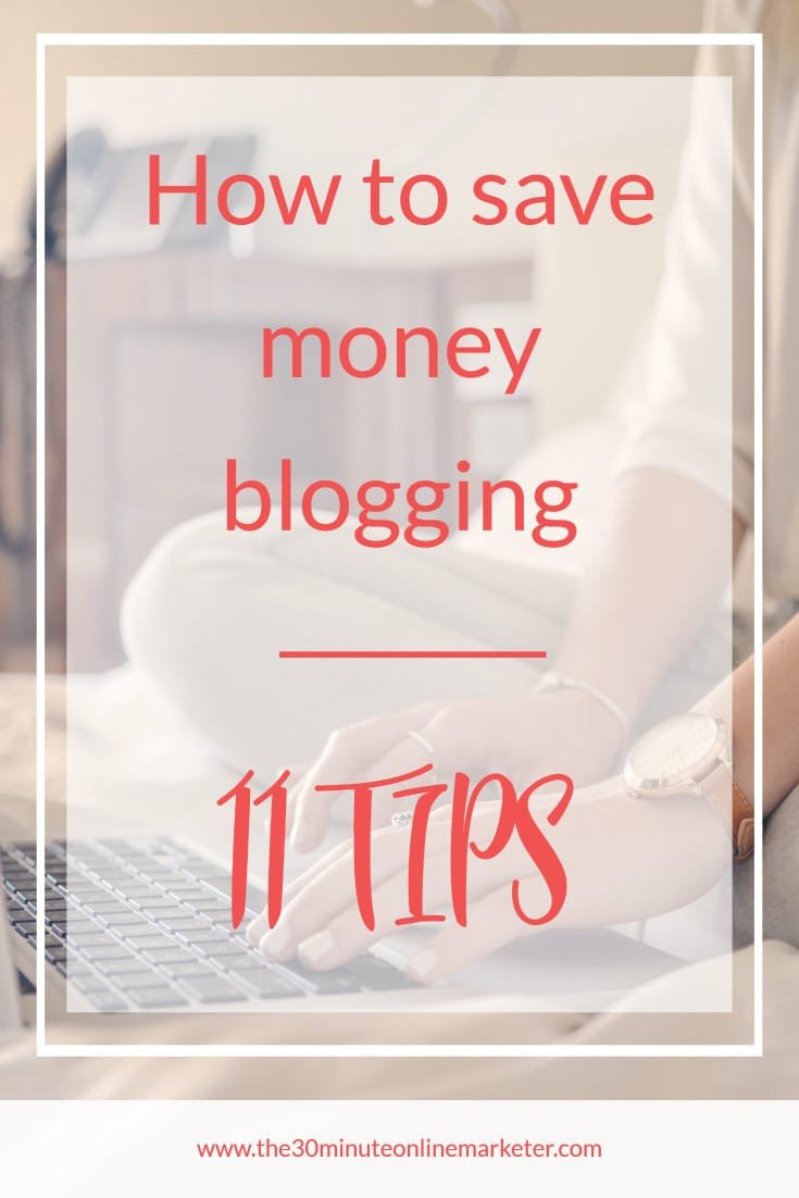 Learn 11 ways to save money blogging