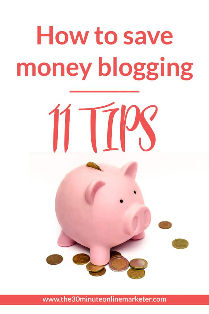 11 tips to save money blogging