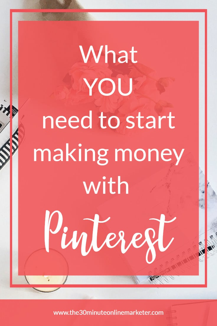 Find out what you need to make money with Pinterest as a new blogger.