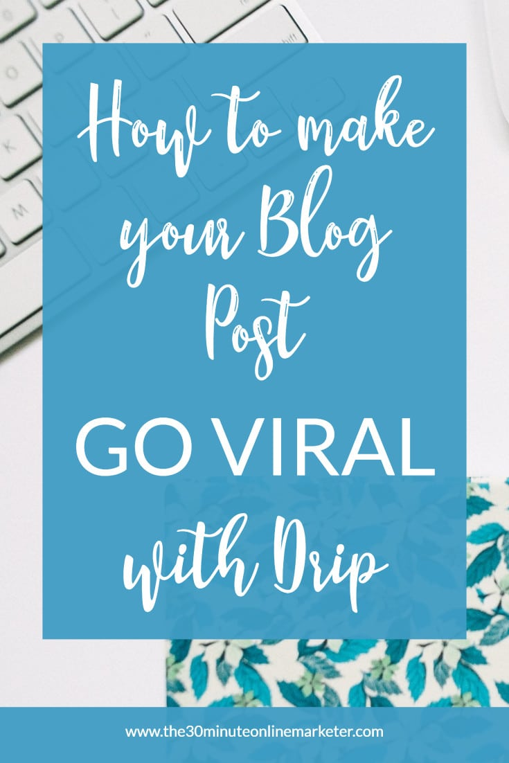 Want your blog posts to go viral on Pinterest from the moment you publish it? Try this simple trick. #emailmarketing #pinterestmarketing #goingviral
