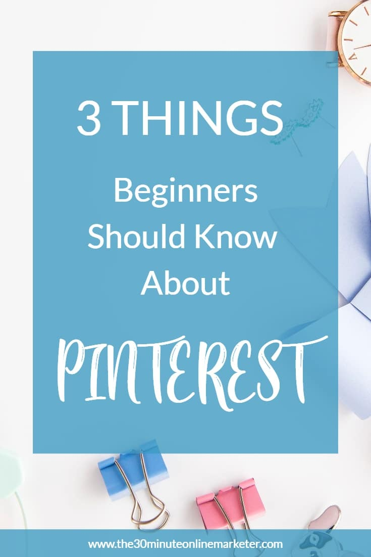 3 things I wish I had known about Pinterest