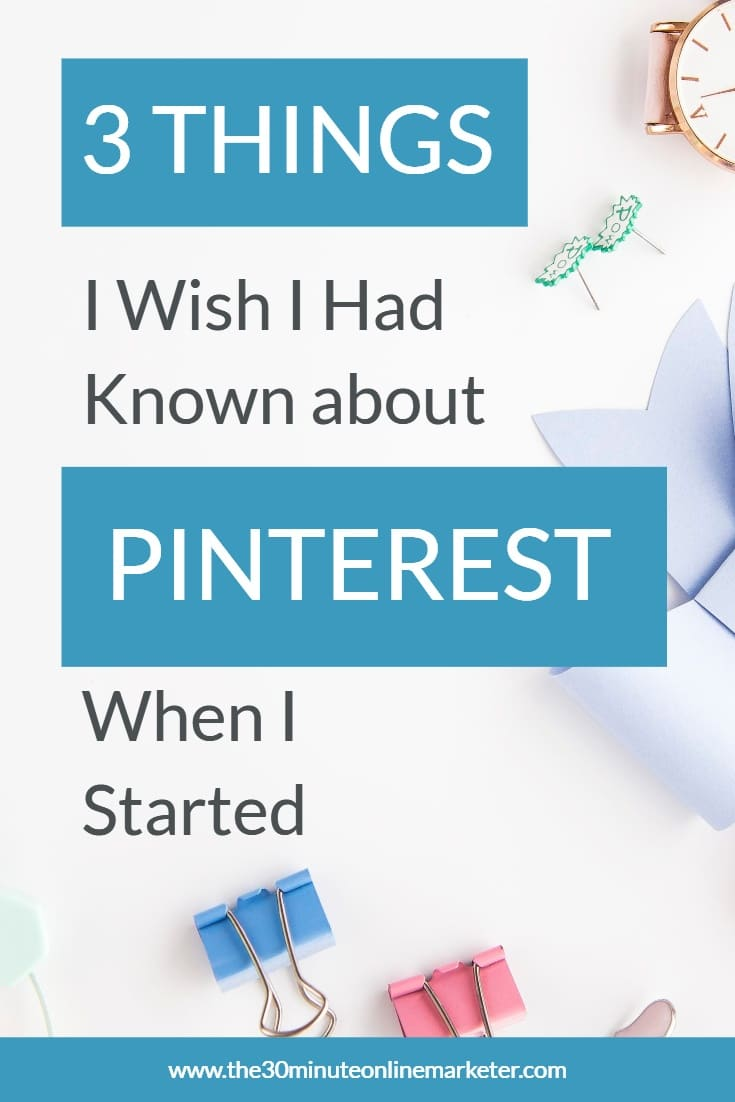The 3 things every beginner blogger should know about Pinterest.