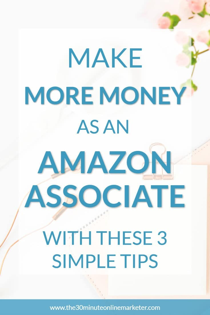 Most people think that you have to have a massive blog to make money with Amazon Affiliates. But this doesn't mean that if you have a small blog you have to make only a few dollars every month. Learn 3 simple Amazon Affiliate tips that will help you make more money with your blog. #makemoneyblogging #amazonaffiliate #monetizeyourblog