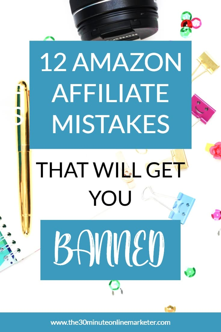 It's tempting to take shortcuts and skip reading all the rules for the Amazon Associates Program, but if you want to keep making money as an Amazon Affiliate in years to come, check out these 12 things you should never do. #affiliatemarketing #amazonaffiliate #amazonaffiliatemistakes