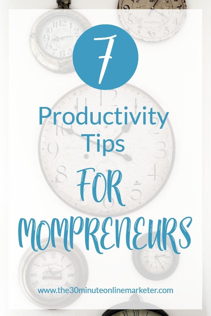 7 Productivity Tips for Mompreneurs