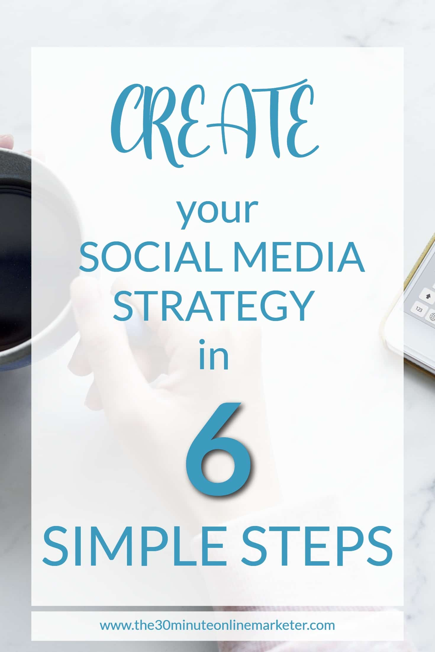 Learn to create a simple social media strategy in 6 easy steps. + FREE checklist. #socialmedia #socialmediatips