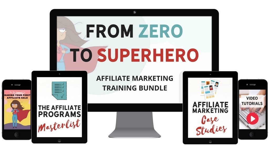 From 0 to Superhero - affiliate marketing training bundle