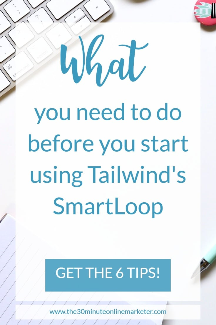 What you need to do before you start using Tailwind's SmartLoop