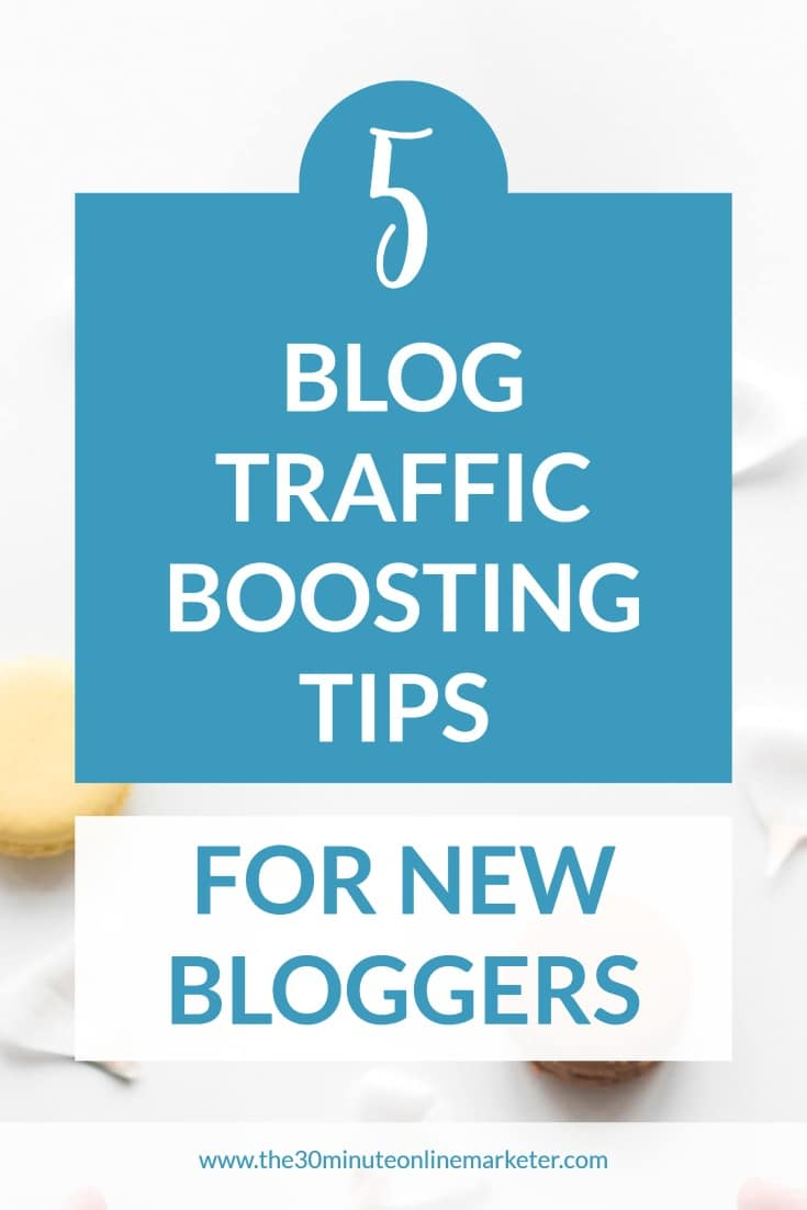 5 BLOG TRAFFIC BOOSTING TIPS FOR NEW BLOGGERS