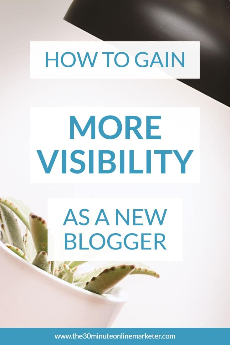 How to gain more visibility as a new blogger