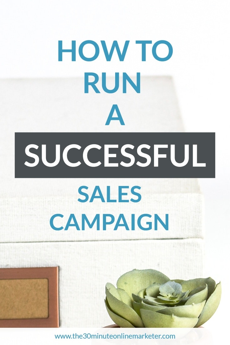 How to run a successful sales campaign