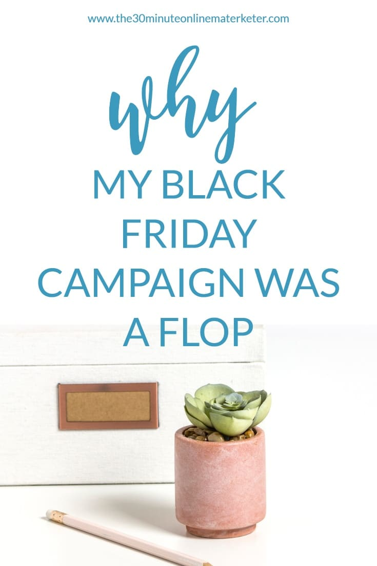 Why my black friday campaign was a flop