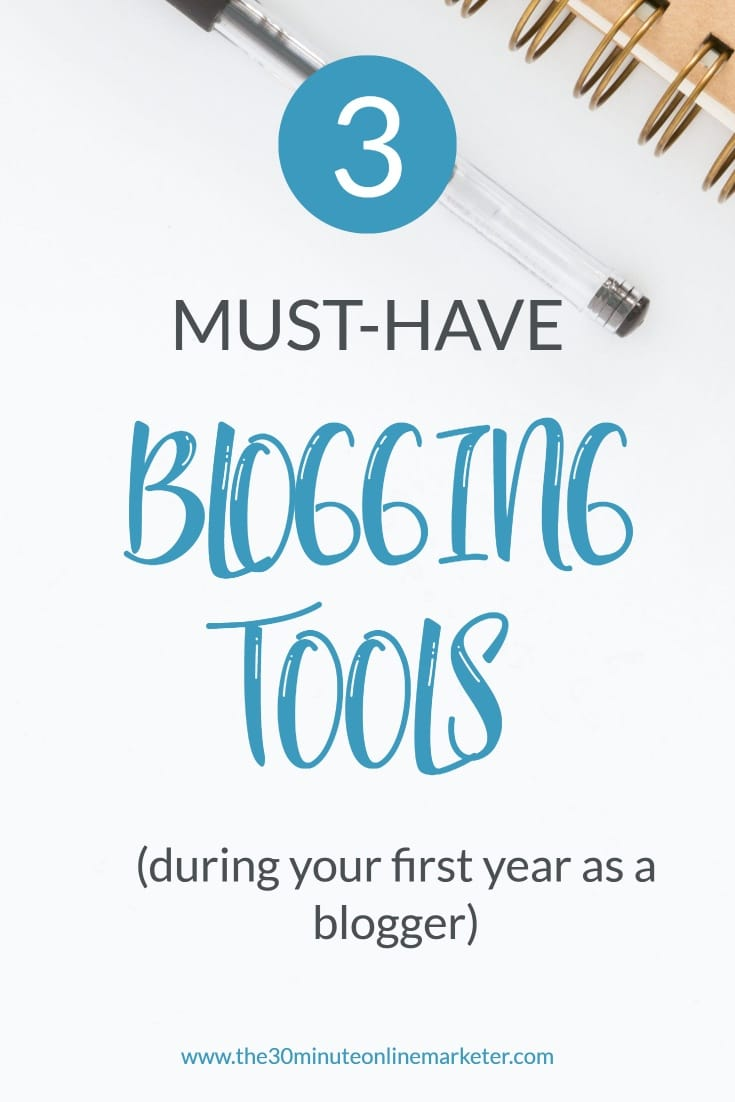 3 must-have blogging tools during your first year as a blogger