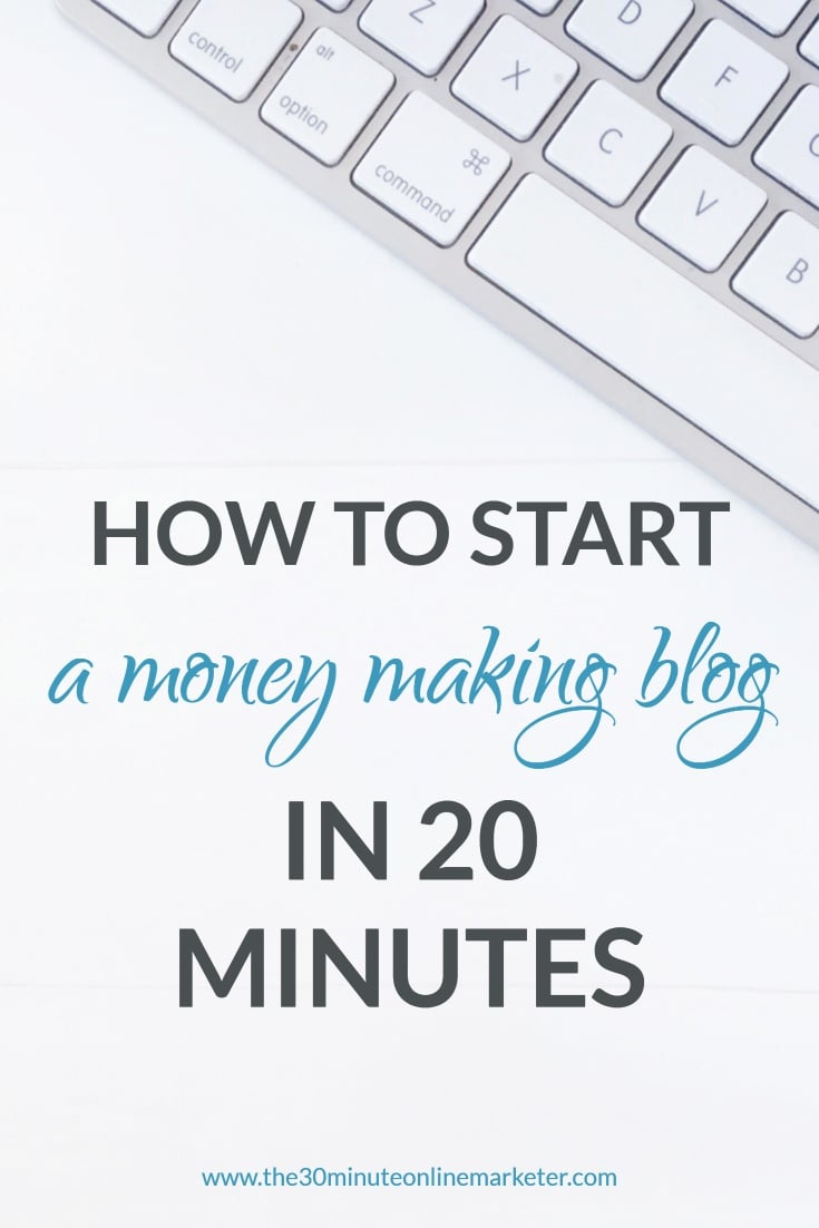 How to start a money-making blog in 20 minutes
