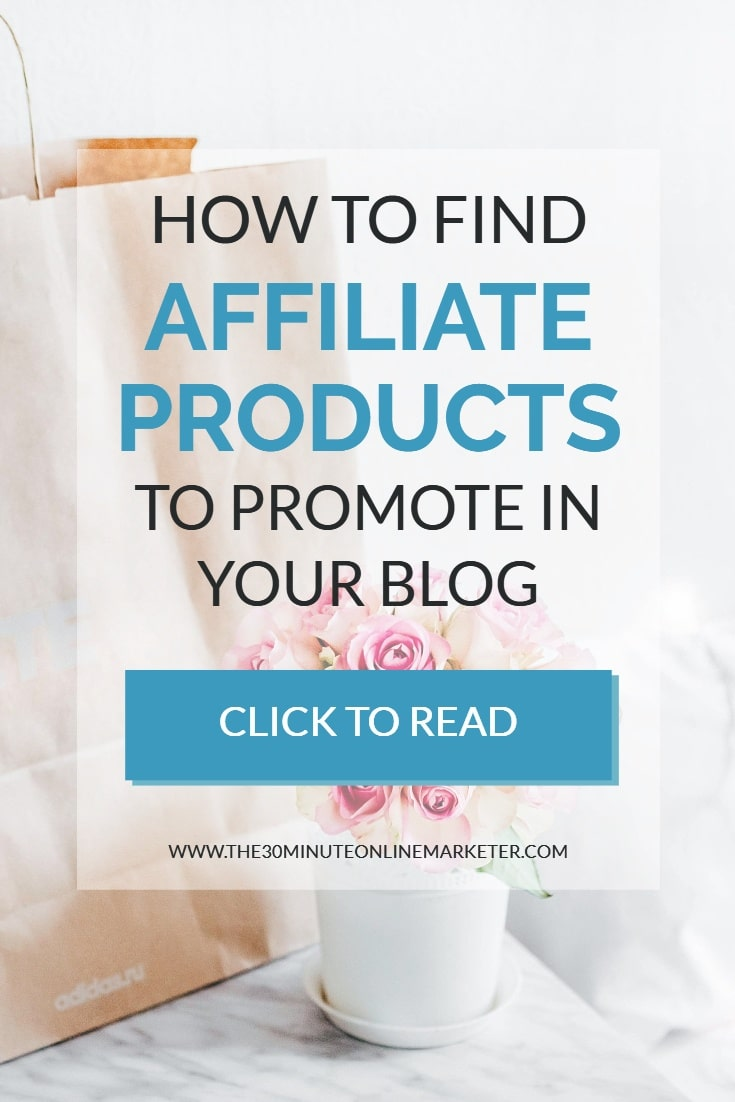 How to find affiliate products to promote in your blog