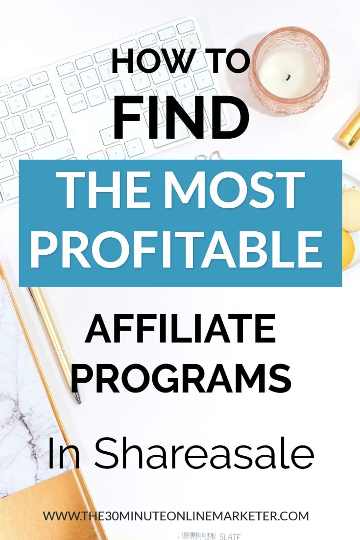 How to find the most profitable affiliate programs in Shareasale