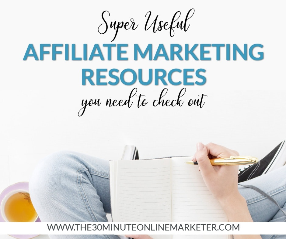 Affiliate Marketing Resources you need to check out