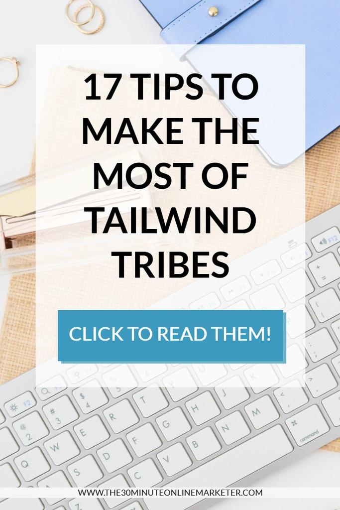 17 tips to make the most of tailwind tribes