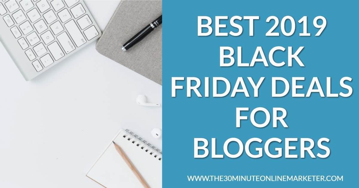Best Black Friday Deals for Bloggers and Online Business
