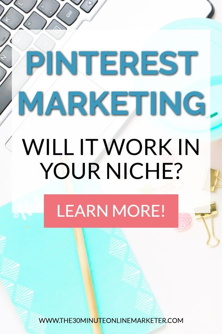 Does Pinterest Marketing Work for All Niches?