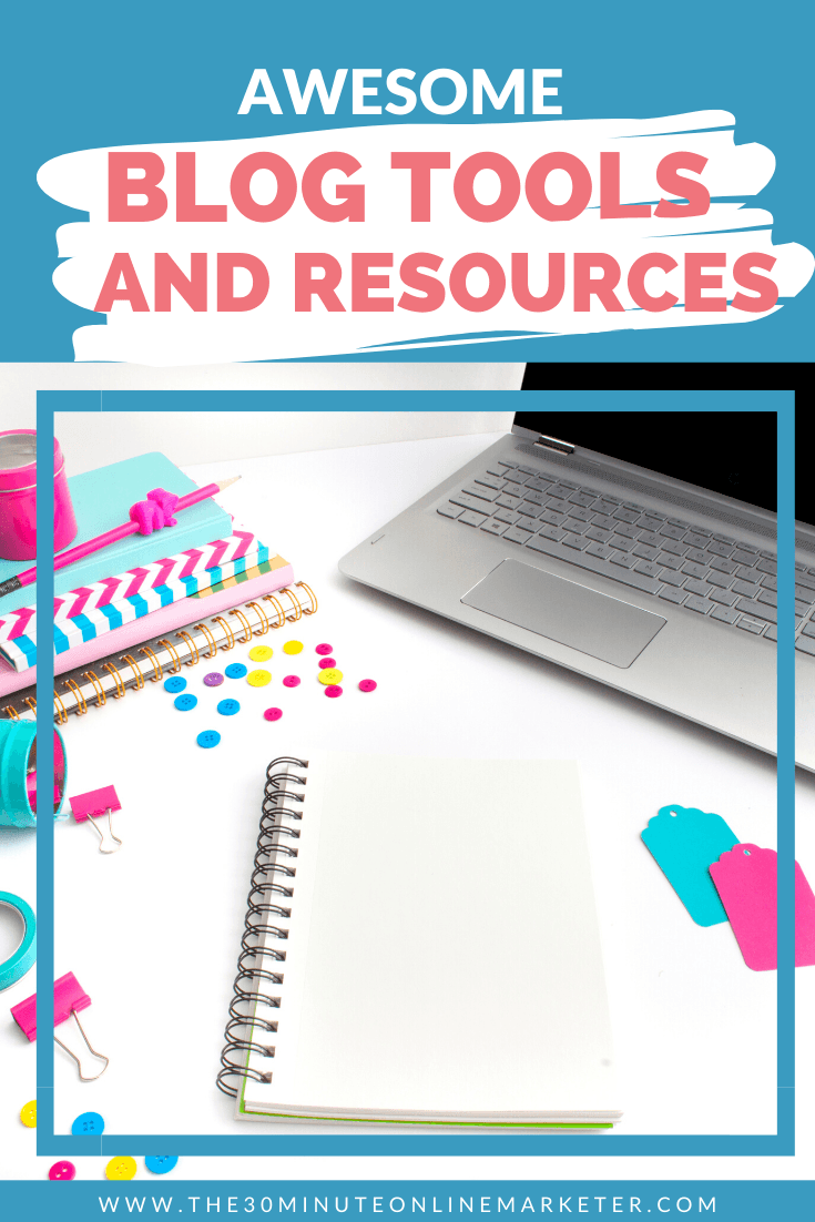 Tools and Resources for Bloggers