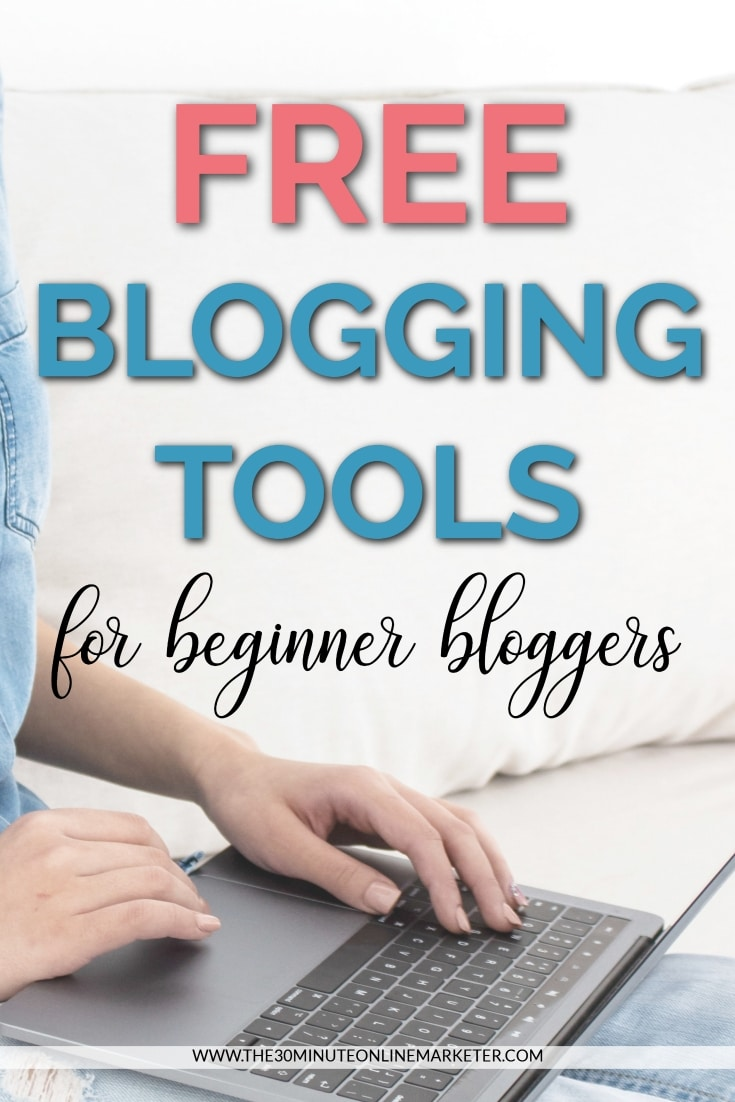 FREE Blogging Tools and Resources For Beginner Bloggers