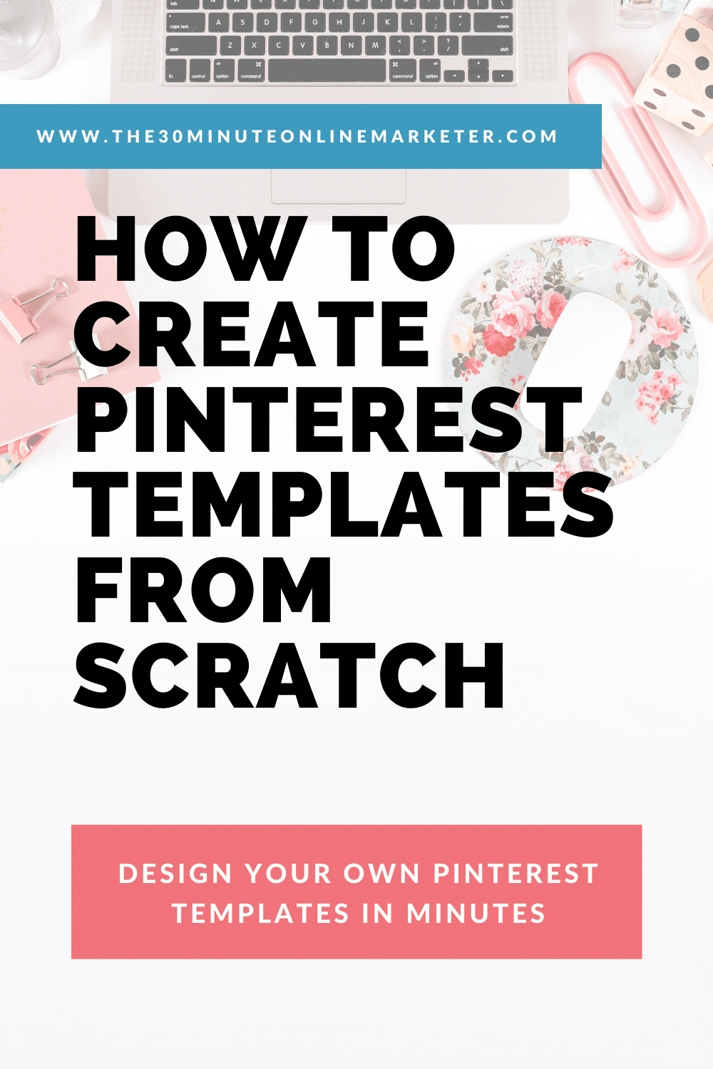 How to create Pinterest templates in minutes