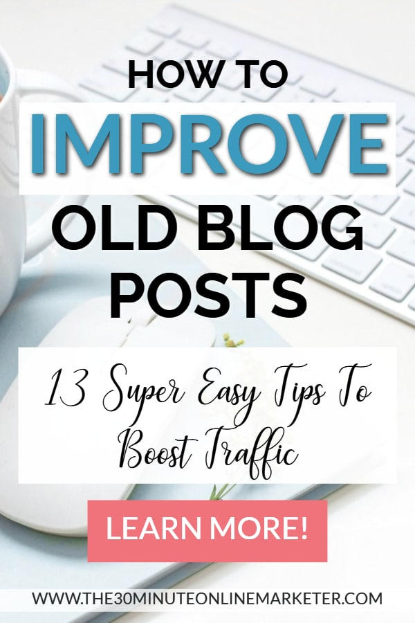 How to Improve Old Blog Posts