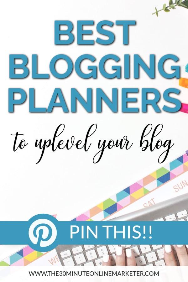 Best Blogging Planners