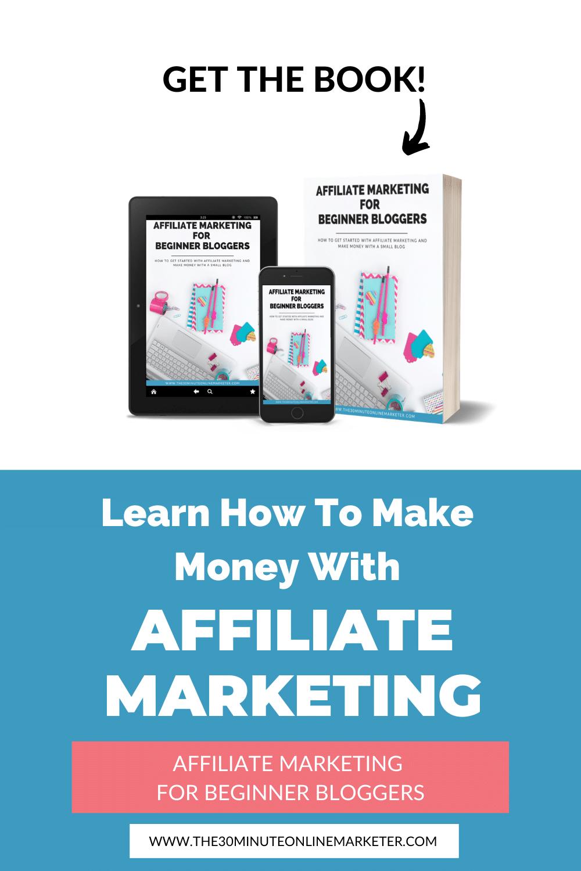 Affiliate Marketing For Beginner Bloggers Book