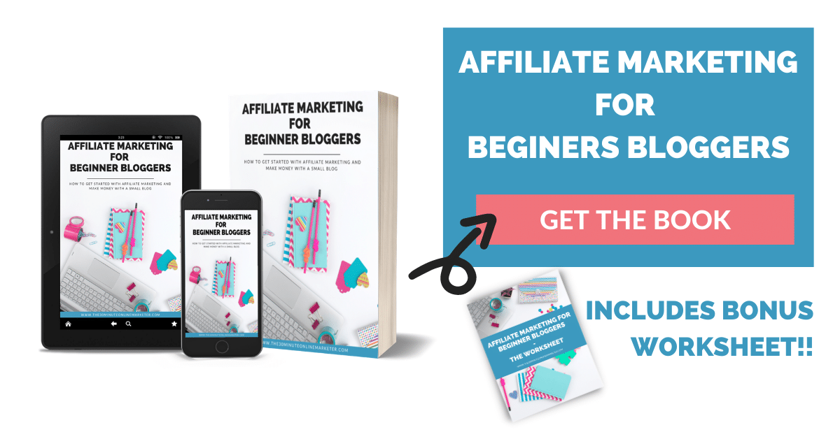Affiliate Marketing for Beginner Bloggers + Worksheet