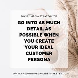 Social media Strategy Plan - Creating a Customer Persona